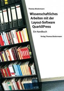 Wissenschaftliches Arbeiten mit der Layout-Software QuarkXPress